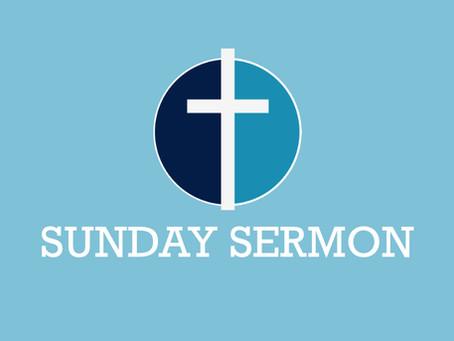 Sunday Sermon - Sunday 24th October