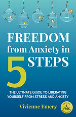 Vivienne Emery - Freedom from Anxiety in 5 steps