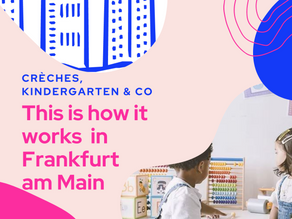 Crèches, Kindergarten & Co – This is how it works in Frankfurt am Main