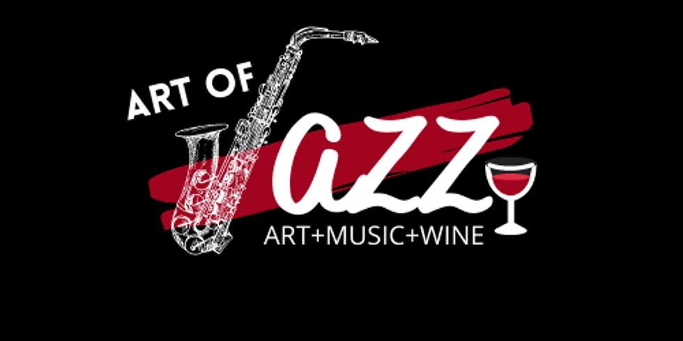 Art of Jazz - Art, Wine & Music