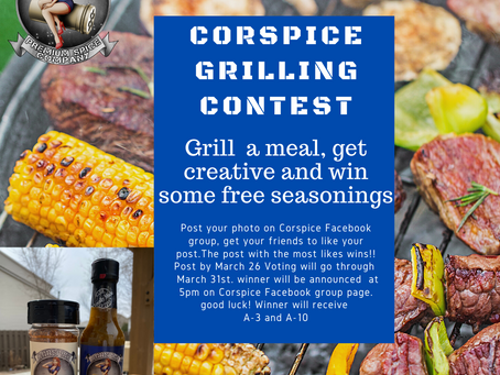 Win some Corspice Swag. Grilling contest on Corspice Facebook group page.