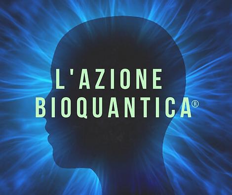 L'AZIONE_BIOQUANTICA®.png