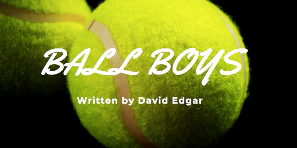 Ball Boys, By David Edgar