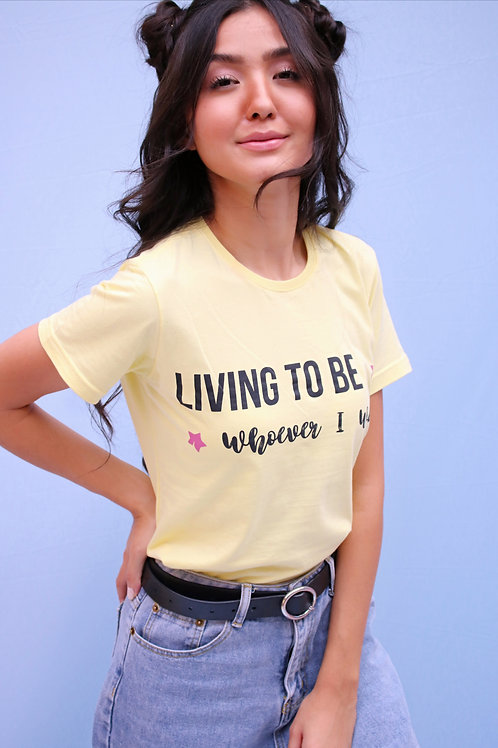 T-Shirt Living to Be