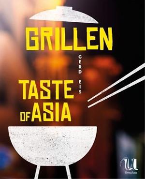 TASTE OF ASIA GRILLEN