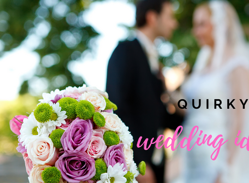 The best Quirky wedding ideas!