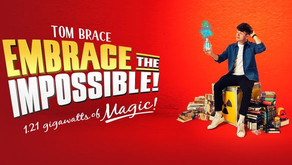"""A review of the magic show """"Tom Brace: Embrace the impossible"""""""