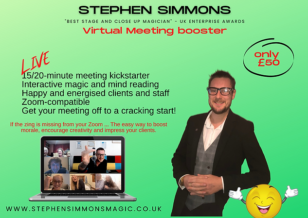 Virtual magician meeting booster