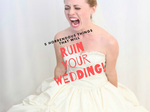 5 Horrendous things that will RUIN your wedding day - See how to stop it happening here