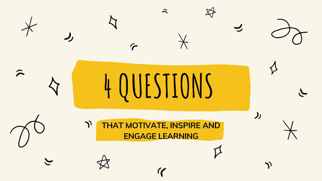 4 questions you can ask that will make a difference!