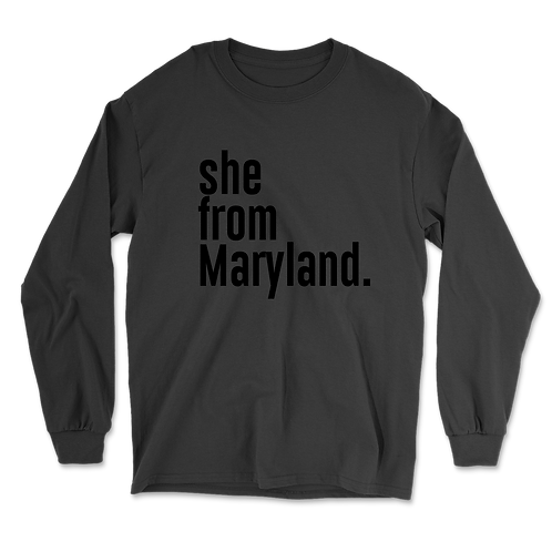 She from Maryland Long Sleeves