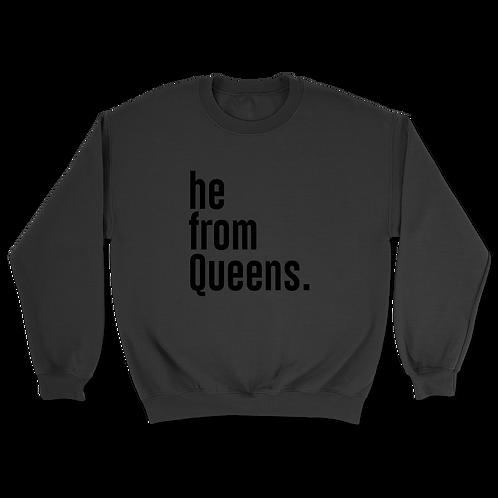 He from Queens Sweatshirts