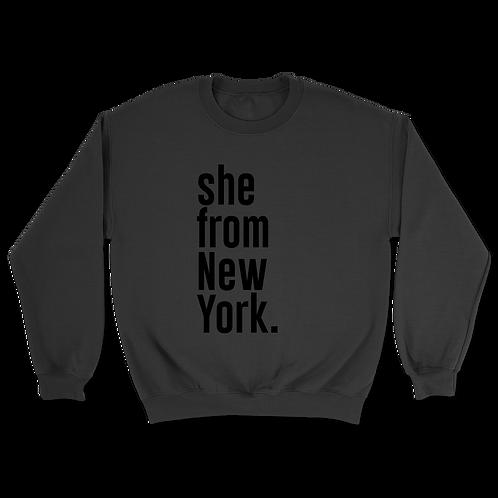 She from New York Sweatshirts