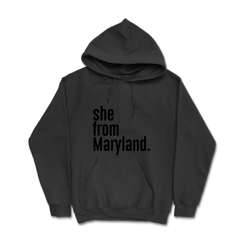She from Maryland Hoodies