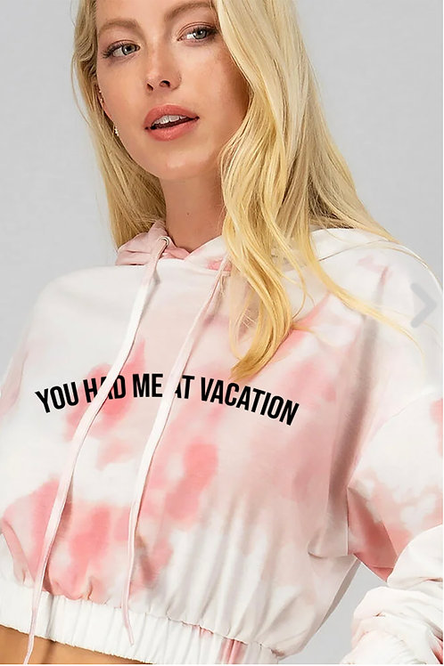 You Had Me at Vacation Set