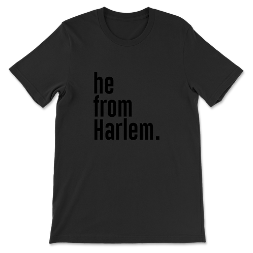 He from Harlem Tees