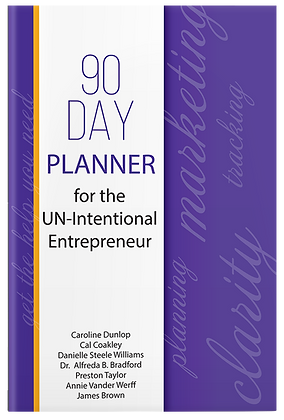 90 Day Planner for the Un-Intentional Entrepreneur