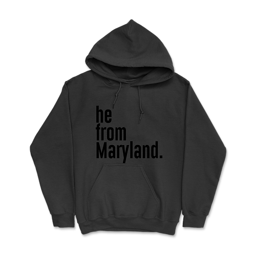He from Maryland Hoodies