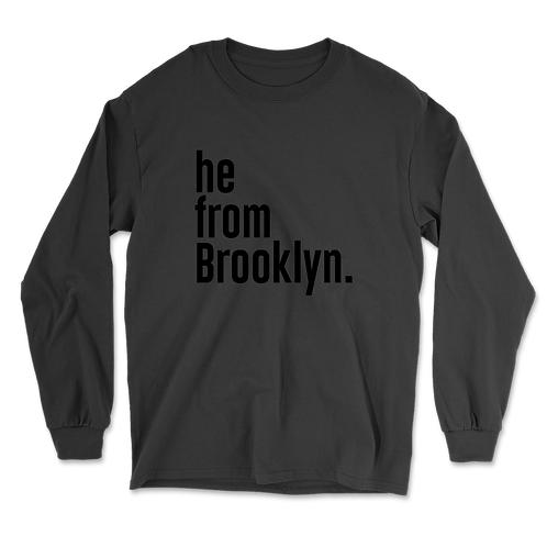 He from Brooklyn Long Sleeves