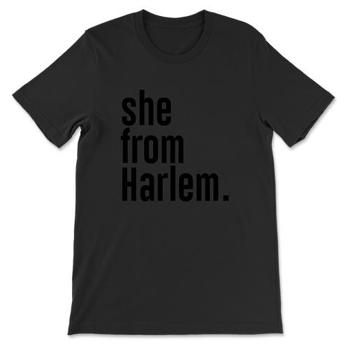 She from Harlem Tees