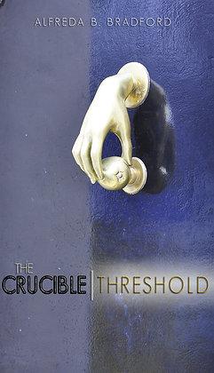 The Crucible Threshold