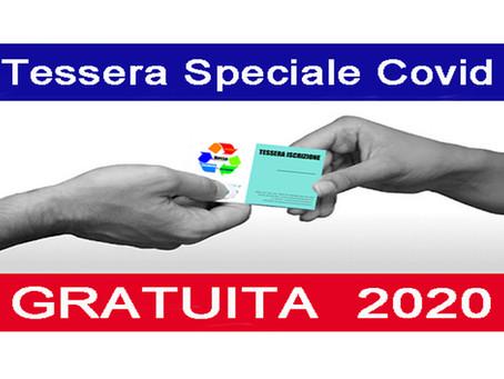 """NEWS: Parte il TESSERAMENTO GRATUITO con la """"Tessera Speciale Covid"""""""