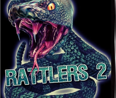 """""""Rattlers 2"""" Just Released On DVD!"""