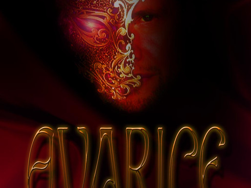 """Psychological Thriller """"Avarice"""" (Working Title) In Script Phase"""