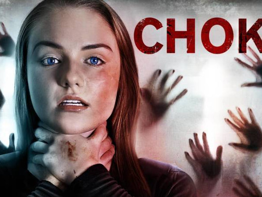 "Official Trailer For Thriller Movie ""Choke"" Released On YouTube"