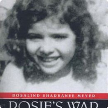 Rosie's War: Escape from Singapore/ Rosalind Sharbanee