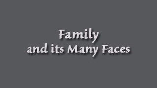 Family - and its Many Faces, a new exhibition opened, you are invited to visit!