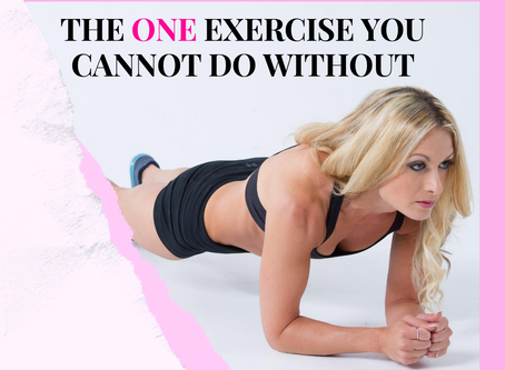 ONE EXERCISE YOU CAN'T DO WITHOUT
