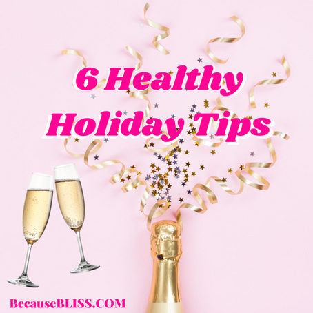 6 HEALTHY HOLIDAY PARTY TIPS