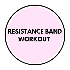 RESISTANCE BAND WORKOUT.png