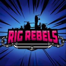 RIG REBELS