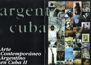 ARTE ARGENTINO CONTEMPORANEO EN CUBA II