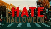 I Hate Halloween.jpg