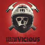 For the Sake of Vicious soundtrack.jpg