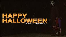 Michael Myers Happy Halloween.jpg