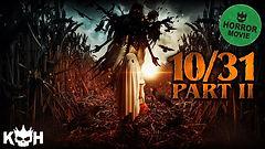 10-31 part 2 movie.jpg