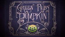 Green Ruby Pumpkin.jpg