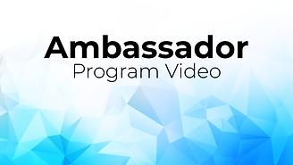 Ambassador Program Video Cover.png