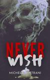 Never Wish.jpg