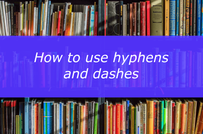 How to use hyphens and dashes LS.png