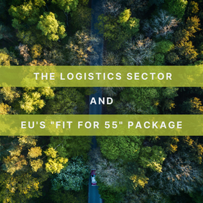 """The Logistics Sector - """"Fit for 55"""" and the Global Climate Challenge: Key Takeaways"""