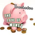 The Love Of Money artwork.jpg