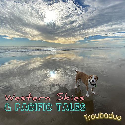 Western Skies & Pacific Tales.jpg