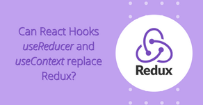 Can React Hooks useReducer and useContext replace Redux?