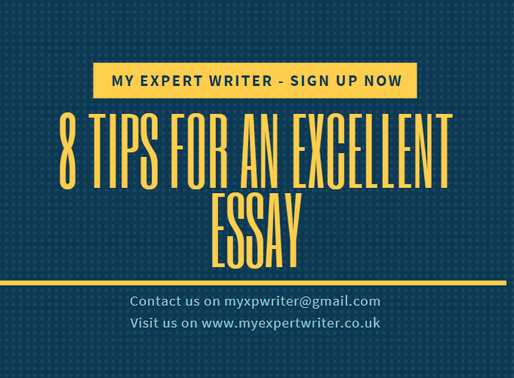 8 Tips for Writing an Excellent Essay