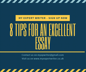 8 Tips for an Excellent Essay My Expert Writer Blog Article Academic Writing Service